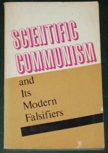Scientific Communism and its Modern Falsifiers